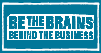 Small version of be the brains behind the business